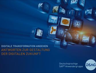 Digitale Transformation angehen – Antworten zur Gestaltung der digitalen Zukunft