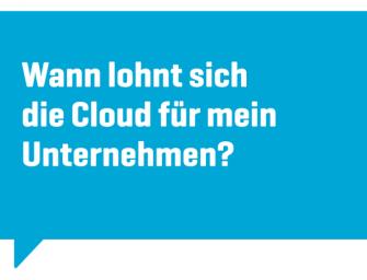 Lohnt die Cloud für Unternehmen?
